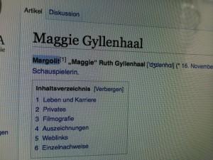 Der wahre Name Maggie Gyllenhalls. Zu ihrer eigenen Überraschung!